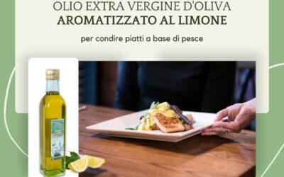 Olio Extra Vergine d'Oliva aromatizzato al limone: abbinamento perfetto a piatti di pesce